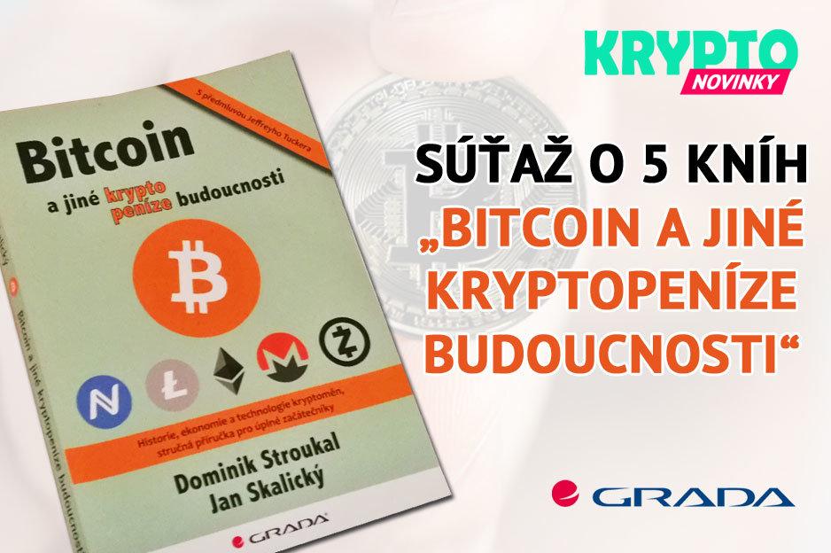 Súťaž o knihu Bitcoin a jiné kryptopeníze budoucnosti