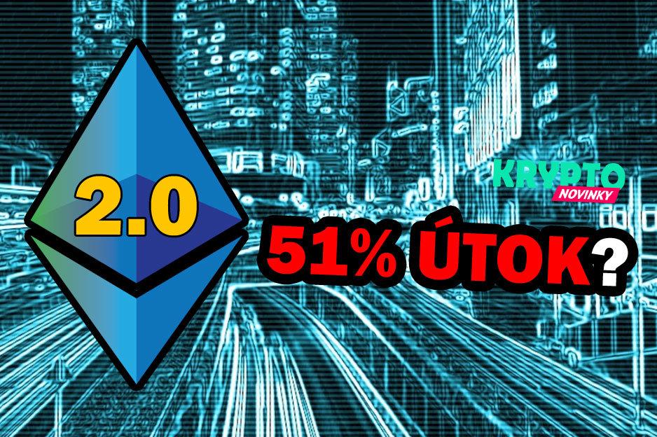 ethereum 2.0 51% útok