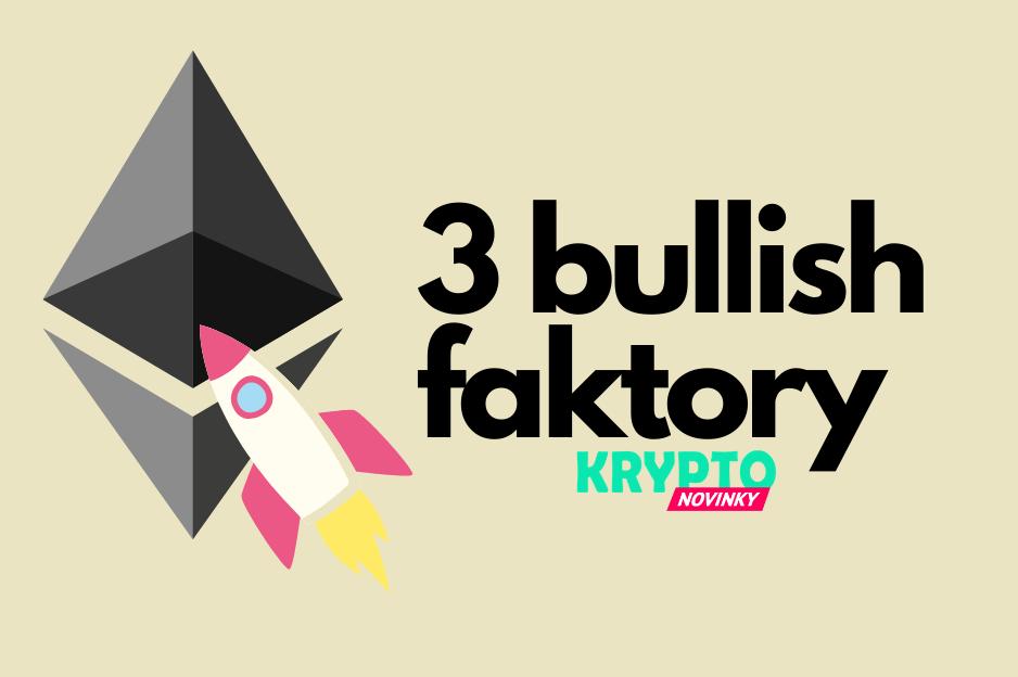 Ethereum 3 faktory